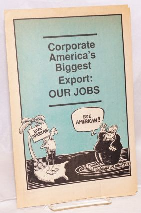 Corporate America's biggest export: our jobs