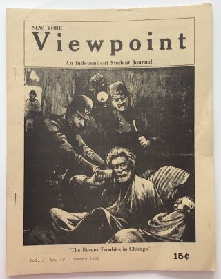 New York Viewpoint: an independent student journal. Vol. 1 no. 10 (Summer 1965). Students for a....