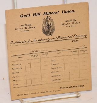 Certificate of Membership and Record of Standing. Gold Hill Miners' Union