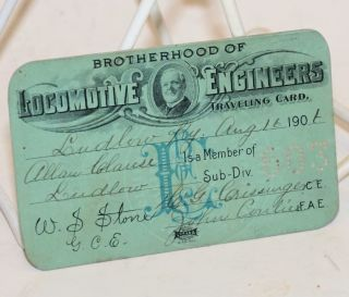 Traveling card. Brotherhood of Locomotive Engineers