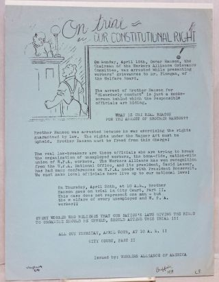 On trial: our constitutional right [handbill]. Workers Alliance of America