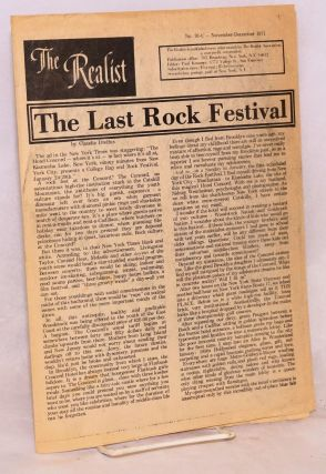 The realist [no.91-C] November-December 1971. The Last Rock Festival by Claudia Dreifus. Paul...