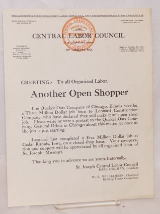 Greeting: To all organized labor. Another Open Shopper [handbill]. Central Labor Council of St....