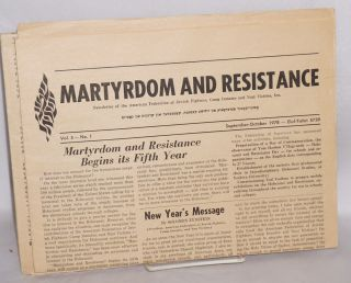 Martyrdom and Resistance: Newsletter of the American Federation of Jewish Fighters, Camp Inmates and Nazi Victims, Inc. vol. 5, #1 Sept-Oct 1978 & vol. 6, #3, Jan/Feb 1980 [two issues]
