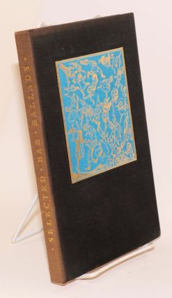 Selected Bab Ballads written and illustrated by W. S. Gilbert, with an Introduction by Hesketh...