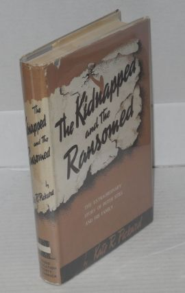 The kidnapped and the ransomed. Kate E. R. Pickard