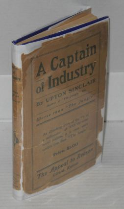 A captain of industry; being the story of a civilized man.