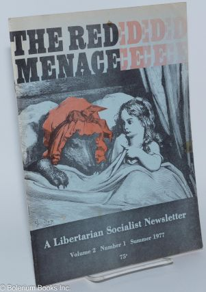 The Red Menace: a libertarian socialist newsletter. Vol. 2 no. 1 (Summer 1977