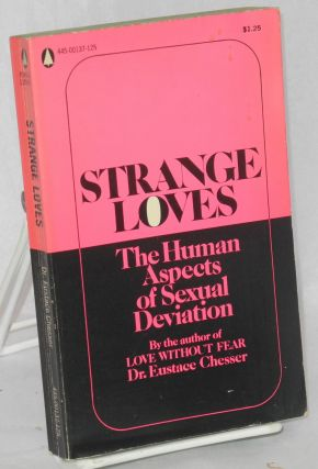 Strange Loves. Dr. Eustace Chesser