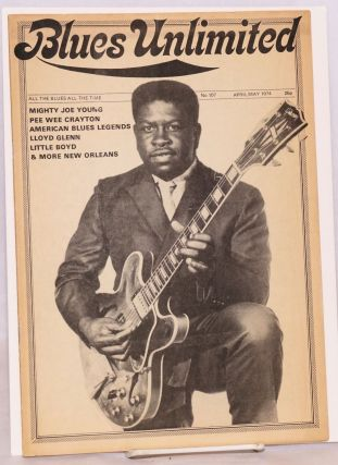 Blues unlimited: all blues all the time; number 107, April/May 1974