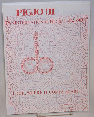 PIGJO II: Pan International Global Jack-Off - Look, where it comes again! [handbill