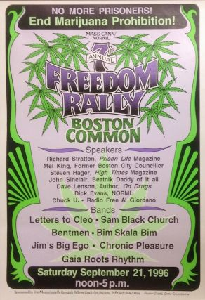 7th Annual Freedom Rally, Boston Common [poster]. Massachusetts Cannabis Reform Coalition / NORML