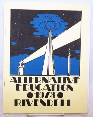 Alternative Education 1973 - Rivendell