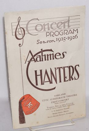 Concert program season 1925-26: Aahmes Chanters; Oakland Civic Audtiorium Theatre first concert....