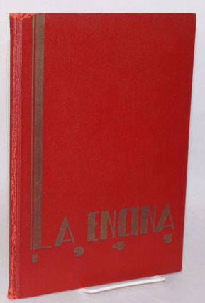 La Encina Presents: La Encina for 1945, produced by the Associated Students of Occidental...
