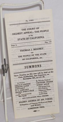 The court of highest appeal: the People of the State of California. Thomas J. Mooney to the People of the State of California, etc.: SUMMONS