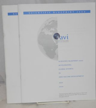 AIDS vaccines for the world: preparing now to assure access, with Scientific blueprint 2000: accelerating global efforts in AIDS vaccine development & appendices (3 booklets)