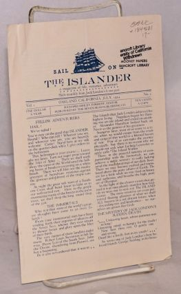 Sail on The Islander: a magazine of life, romance, adventure. Hails monthly from Jack London's...