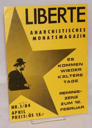 Liberte: anarchistisches Monatsmagazin. No. 13; issue 1 for 1984