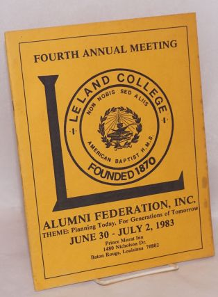 Fourth annual meeting, Leland College Alumni Federation, Inc