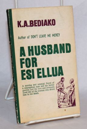 A husband for Esi Ellua. K. A. Bediako
