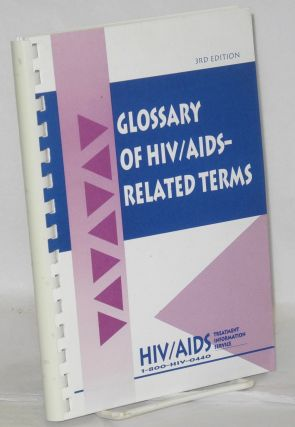 Glossary of HIV/AIDS-related terms: 3rd edition