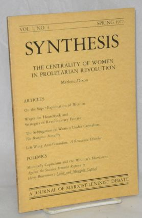 Synthesis: A journal of Marxist-Leninist debate. Vol. 1 no. 4: The centrality of women in...