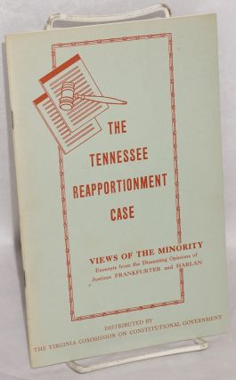The Tennessee reapportionment case, excerpts from the dissenting opinions of Justices Frankfurter...