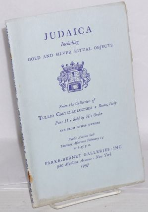 Judaica, including gold & silver ritual objects; early brass and pewter; textiles; Hebrew books...