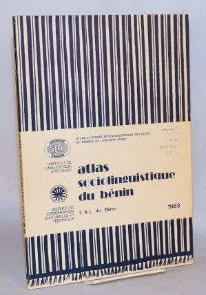 Atlas sociolinguistique du Benin. Benin. Commission nationale de linguistique., Université...