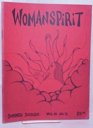 WomanSpirit vol. 3 #12, May 1977, Summer Solstice. Ruth Mountaingrove, Marion Zimmer Bradley