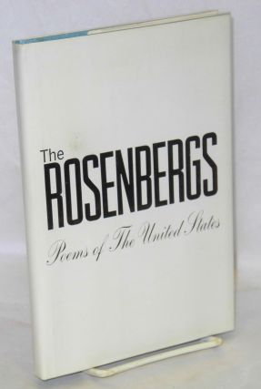 The Rosenbergs; poems of the United States. Martha Millet, ed