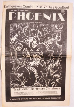 The San Francisco Phoenix: a magazine of news, the arts and informed dissipation; vol. 1, #9, for...