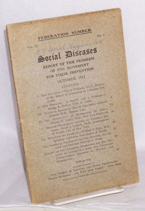 Federation Number, Vol. III no. 4 (October 1912) Social diseases; Report of the progress of the...