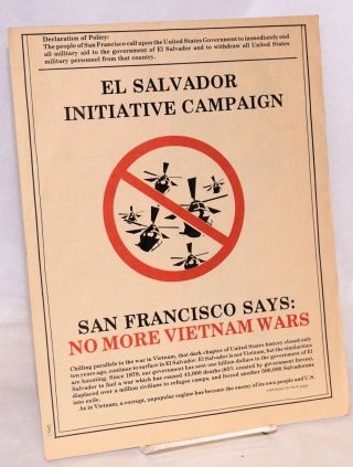 El Salvador Initiative Campaign. San Francisco says: No more Vietnam wars
