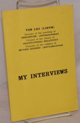 My Interviews to four central Ukrainian newspapers, Kiev, May-September 1995. Yur Loz, Lidyn