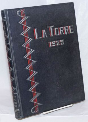 The 1929 La Torre, Volume XX. Published Annually by The Associated Students of San Jose State...