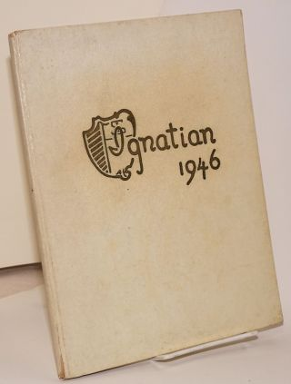 The Ignatian; The Literary Publication of St. Ignatius High School; vol. XVII, Summer edition -...