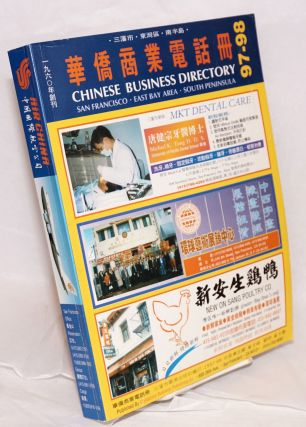 Chinese business directory. San Francisco, East Bay Area, South Peninsula. 1997-98