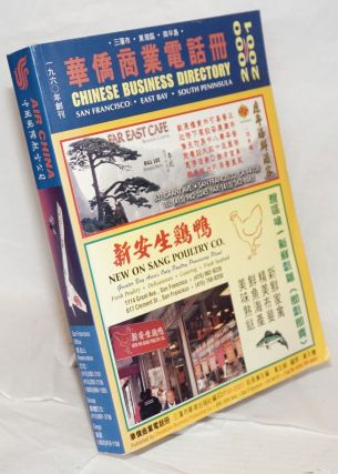 Chinese business directory. San Francisco, East Bay Area, South Peninsula. 2000-2001
