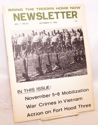 Bring the troops home now newsletter. Vol. 1, no. 15 (October 17, 1966