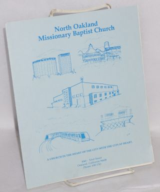 North Oakland Missionary Baptist Church: a church in the heart of the city with a heart (newsletter). Dr. Lloyd C. Blue.