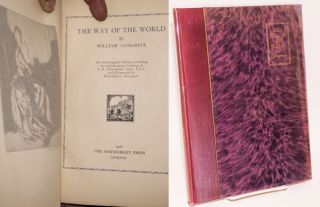 The way of the world: an unexpurgated edition, including an original signed etching by A. R....