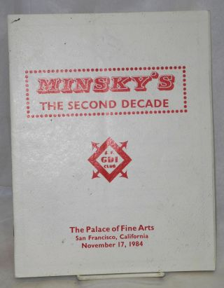 Minsky's Second Decade program for the 11th annual A Date at Minsky's at the Palace of Fine Arts,...