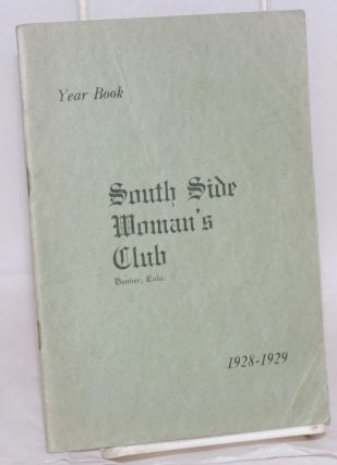 Year book. 1928-1929. Denver South Side Woman's Club