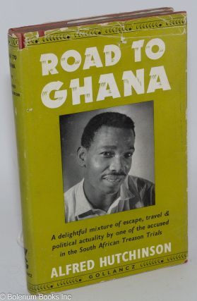 Road to Ghana: a delightful mix of escape, travel & political actuality by one of the accused in...