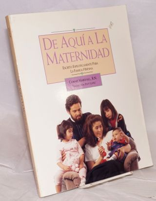 "De aqui a la maternidad [English title: From Here to Maternity. Dj subtitle: ""Escrito..."