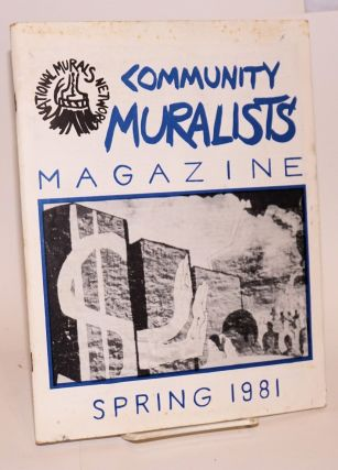 Community Muralists' magazine. Spring 1981. National Murals Network