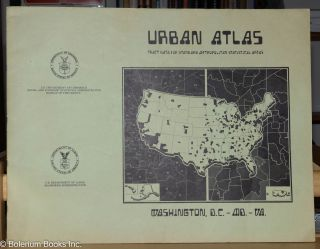 Urban atlas, tract data for standard metropolitan statistical areas: Washington, D.C.-Md.-Va....