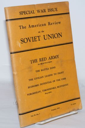 American Review on the Soviet Union: Special war issue. Vol. 4, no. 3 (Aug. 1941